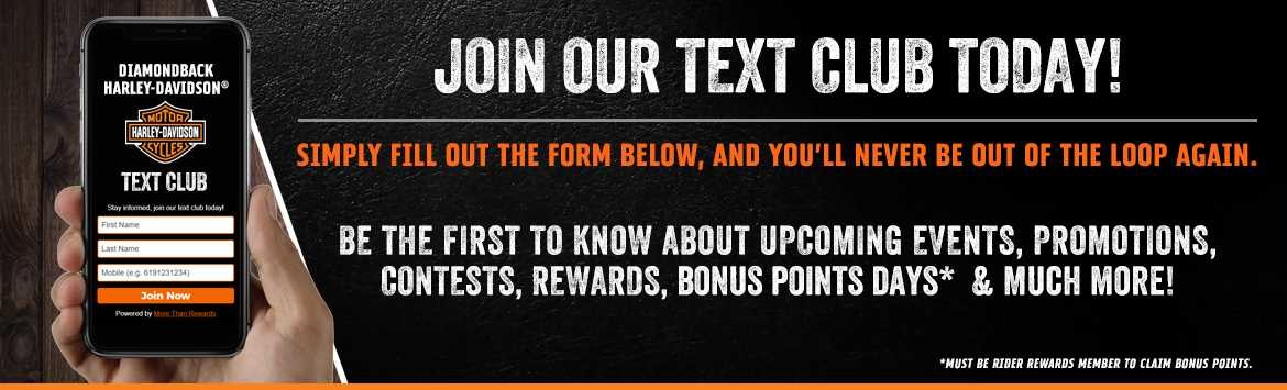 Join the Diamondback Harley-Davidson® Text Club
