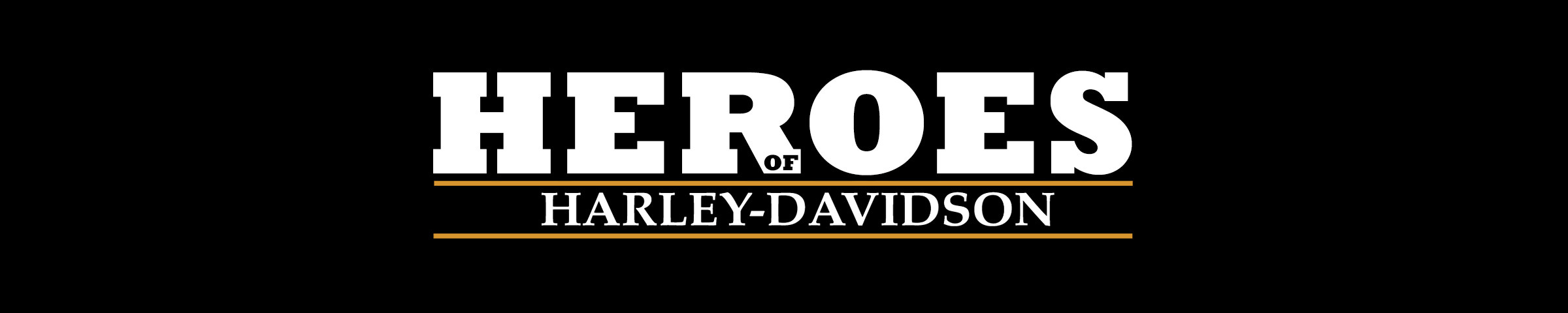 Heroes at Farrow Harley-Davidson®