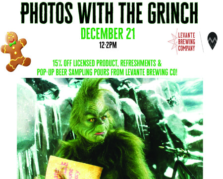 Photos with the Grinch & Pop-Up Sampling Beer Pours by Levante Brewing Co.!