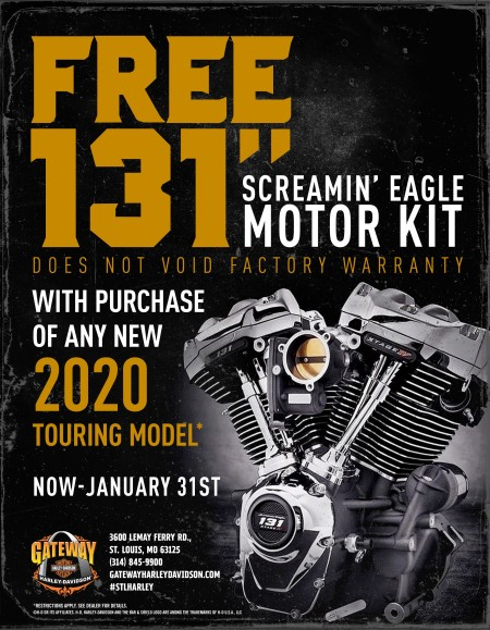 Free 131ci Kit on 2020 Tourings*