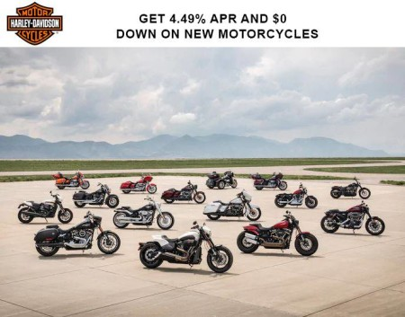 Harley-Davidson - Get 4.49%* APR and $0 Down* on New Motorcycles HARLEY-DAVIDSON - GET 4.49%* APR A