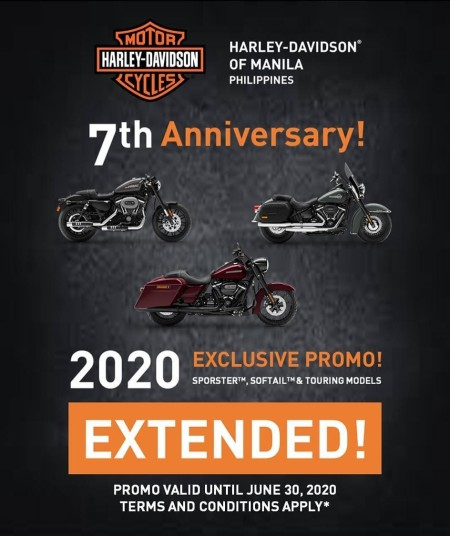 Harley-Davidson of Manila's 7th Anniversary Promo is EXTENDED until June 30, 2020.