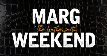 Marg Weekend | Leathersmith