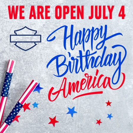 4th of July - We Are Open