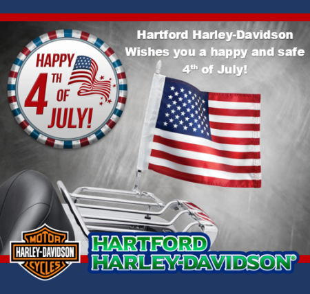 Hartford Harley Davidson will be closed Saturday July 4 in observance of Independence Day