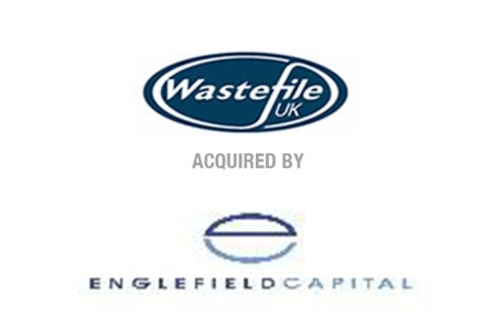 Wastefile UK Acquired by Englefield Capital