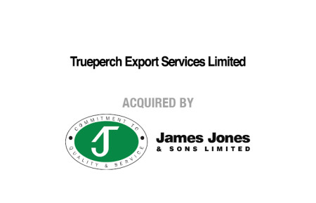 Trueperch Export Services Limited Acquired by James Jones and sons
