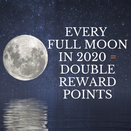 Full Moon = Double Reward Points in 2020