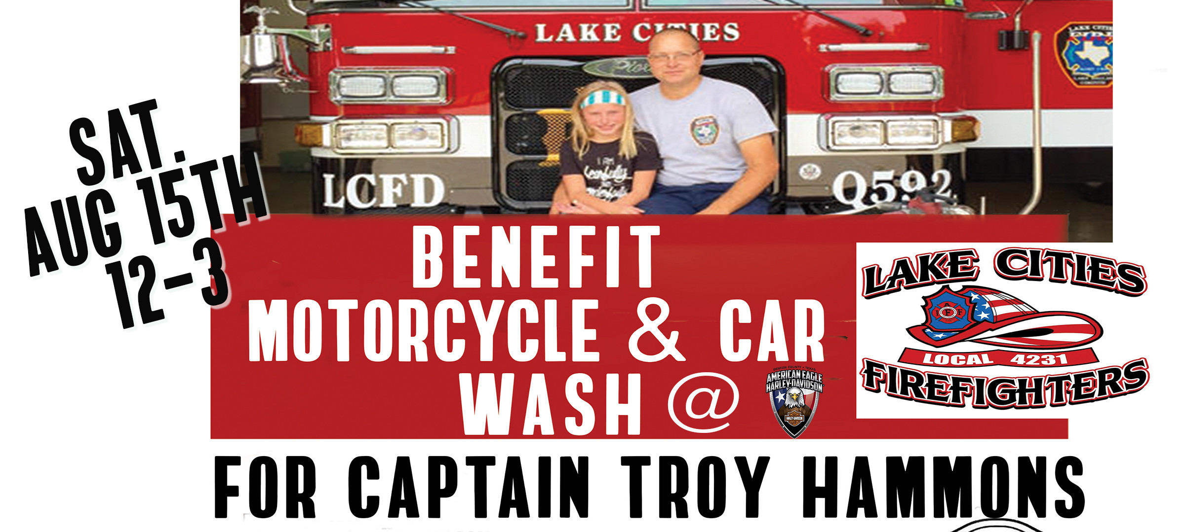 LAKE CITIES FIREFIGHTERS BENEFIT MOTORCYCLE & CAR WASH FOR CAPTAIN HAMMONS