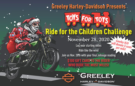 Greeley Harley-Davidson Presents:  Toys for Tots Ride for the Children Challenge