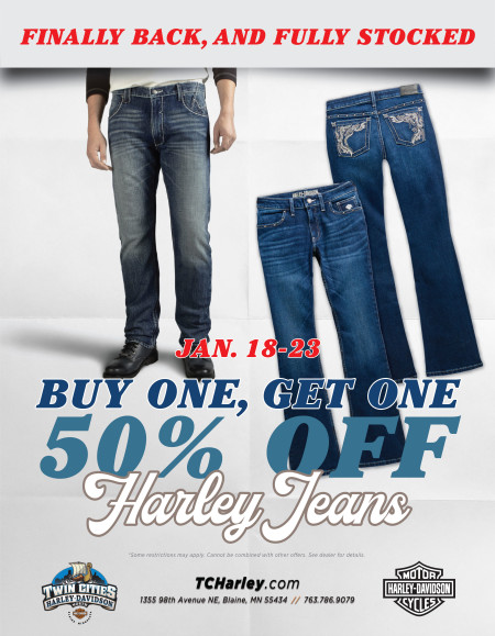 ***EXTENDED*** Buy one get one 50% off Harley jeans!