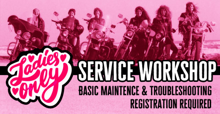 Ladies Only Service Workshop