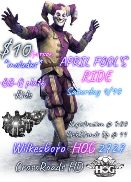April Fools Ride Saturday, April 10th with kickstands up at 11:00am