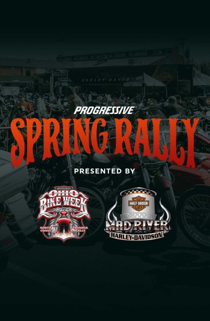 Spring Rally presented by Ohio Bike Week & Mad River H-D®